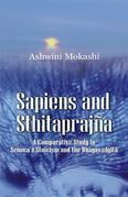 Sapiens and Sthitaprajna