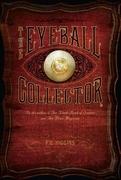 The Eyeball Collector
