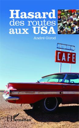 Hasard des routes aux USA