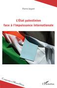 L'Etat palestinien face à l'impuissance internationale