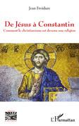 De Jésus à Constantin