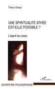 Une spiritualité athée est-elle possible
