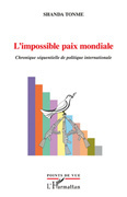 L'impossible paix mondiale
