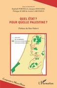 Quel état ? Pour quelle Palestine ?