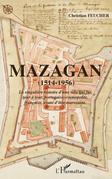 Mazagan (1514-1956) - la singulière histoire d'une ville qui