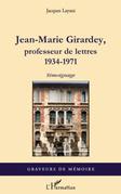 Jean-Marie Girardey, professeur de lettres