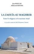 La zaouïa au Maghreb
