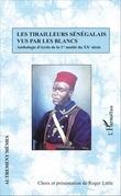 Les tirailleurs sénégalais vus par les blancs