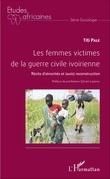 Les femmes victimes de la guerre civile ivoirienne