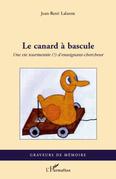 Le canard À bascule - une vie tourmentée (!) d'enseignant-ch