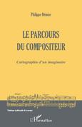 Le parcours du compositeur