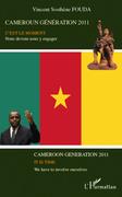 Cameroun génération 2011 - c'est le mome