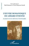 L'oeuvre romanesque de Gérard Etienne