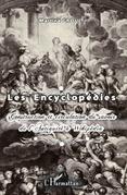Les encyclopédies - construction et circulation du savoir de