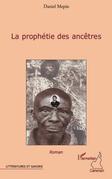 La prophetie des ancetres
