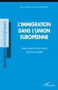 L'immigration dans l'union européenne -