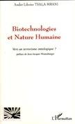 Biotechnologies et nature humaine