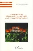 L'architecture des régimes totalitaires