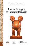 """La """"loi du pays"""" en Polynésie française"""