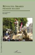 Révoltes arabes premiers regards