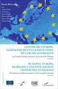 Construire l'Europe, la démocratie et la société civile de l