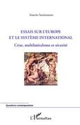 Essais sur l'Europe et le système international
