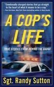 A Cop's Life