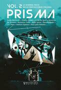 Prisma. Le diverse facce della fantascienza italiana. Vol. 2
