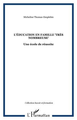 """L'éducation en famille """"très nombreuse"""""""
