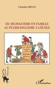 Du bilinguisme en famille au plurilingui