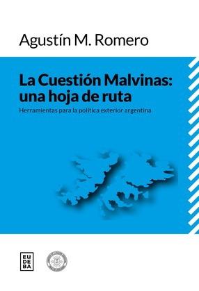 La Cuestión Malvinas: una hoja de ruta