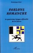 Parlons romanche: quatrième langue offic
