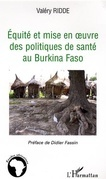 Equité et mise en oeuvre des politiques de santé au Burkina
