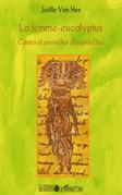 La femme-eucalyptus - contes et nouvelles d'aujourd'hui