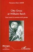 Otto gross et wilhelm reich - essai contre la castration de
