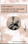 Les Khouan du Lion Noir