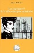 Ségrégations de la ville-métropole améri