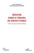 Résister dans le travail de service publ