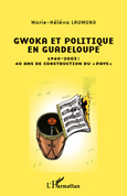 Gwoka et politique en Guadeloupe