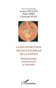 La reconstruction transculturelle de la Justice