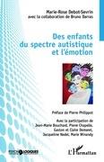 Des enfants du spectre autistique et l'émotion