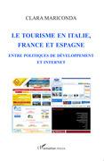Le tourisme en italie, en France et en Espagne