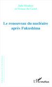 Renouveau du nucléaire après Fukushima