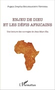 Enjeu de Dieu et les défis africains