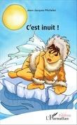 C'est inuit !
