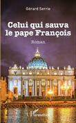 Celui qui sauva le pape François