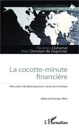 La cocotte-minute financière
