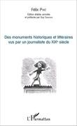 Des monuments historiques et littéraires vus par un journaliste du XIXe siècle