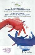 L'humanisme : promotion et préservation / El humanismo: prom
