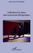 Utilisation de la danse dans le processus thérapeutique